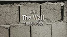 The Wall (1956-1962)