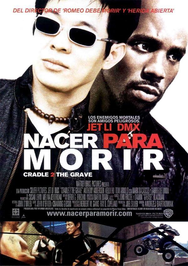 Cradle 2 the Grave (2003)