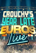 Crouchy's Year-Late Euros
