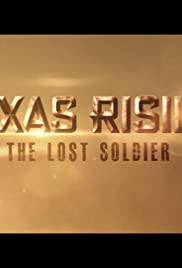 Texas Rising: The Lost Soldier Poster