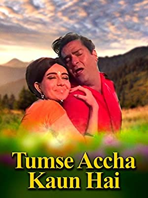 Tumse Achha Kaun Hai movie, song and  lyrics