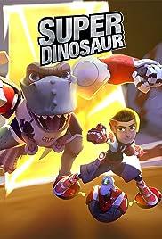 Super Dinosaur Poster