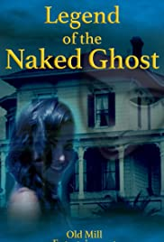 Watch Movie Legend Of The Naked Ghost (2017)