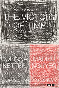 Primary photo for The Victory of Time: Part I - Summer