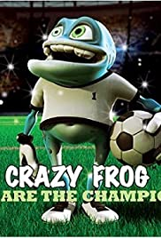 Crazy Frog: We Are the Champions (Ding a Dang Dong) Poster