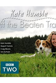 Kate Humble: Off the Beaten Track Poster