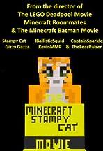 The Minecraft Stampy Cat Movie