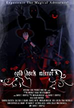 Cold Dark Mirror