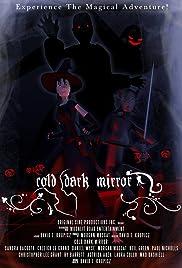 Cold Dark Mirror Poster