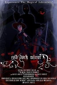 Primary photo for Cold Dark Mirror