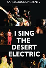 I Sing the Desert Electric Poster
