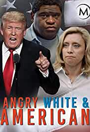 Watch Movie Angry, White And American (2017)
