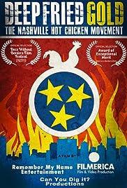 Deep Fried Gold: The Nashville Hot Chicken Movement (2020) 1080p