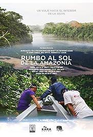 Rumbo al Sol de la Amazonía