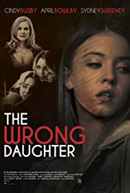 Cindy Busby, Sydney Sweeney, and Sierra Pond in The Wrong Daughter (2018)