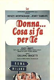 Donna... cosa si fa per te Poster