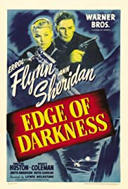 Edge of Darkness (1943) Poster - Movie Forum, Cast, Reviews