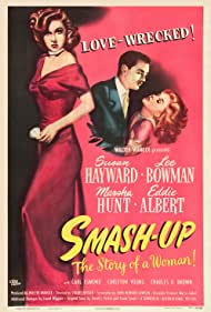 Susan Hayward and Lee Bowman in Smash-Up: The Story of a Woman (1947)