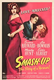 Smash-Up: The Story of a Woman (1947) Poster - Movie Forum, Cast, Reviews