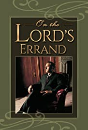 On the Lord's Errand: The Life of Thomas S. Monson Poster
