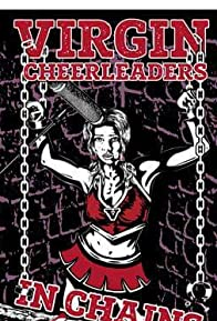 Primary photo for Virgin Cheerleaders in Chains