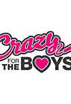 Crazy for the Boys
