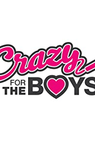 Primary photo for Crazy for the Boys