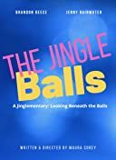 A Jinglementary: Looking Beneath the Balls