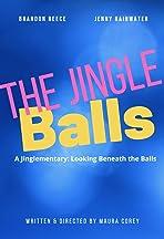 A Jinglementary: Looking Beneath the Balls