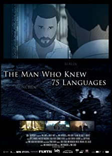 The Man Who Knew 75 Languages (2016)