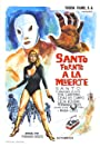 Santo Faces Death