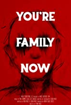 You're Family Now