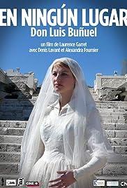 En ningún lugar, Don Luis Buñuel Poster