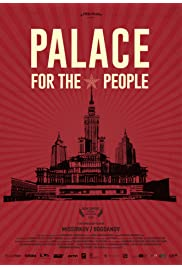 Palace for the people (feature film)