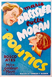 Politics (1931) Poster - Movie Forum, Cast, Reviews