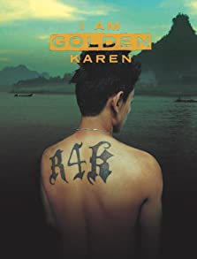 I am golden Karen (2018)