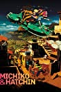 Michiko and Hatchin (2008) Poster