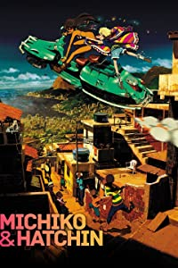 Michiko and Hatchin full movie in hindi free download
