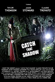 Catch That Shadow Poster