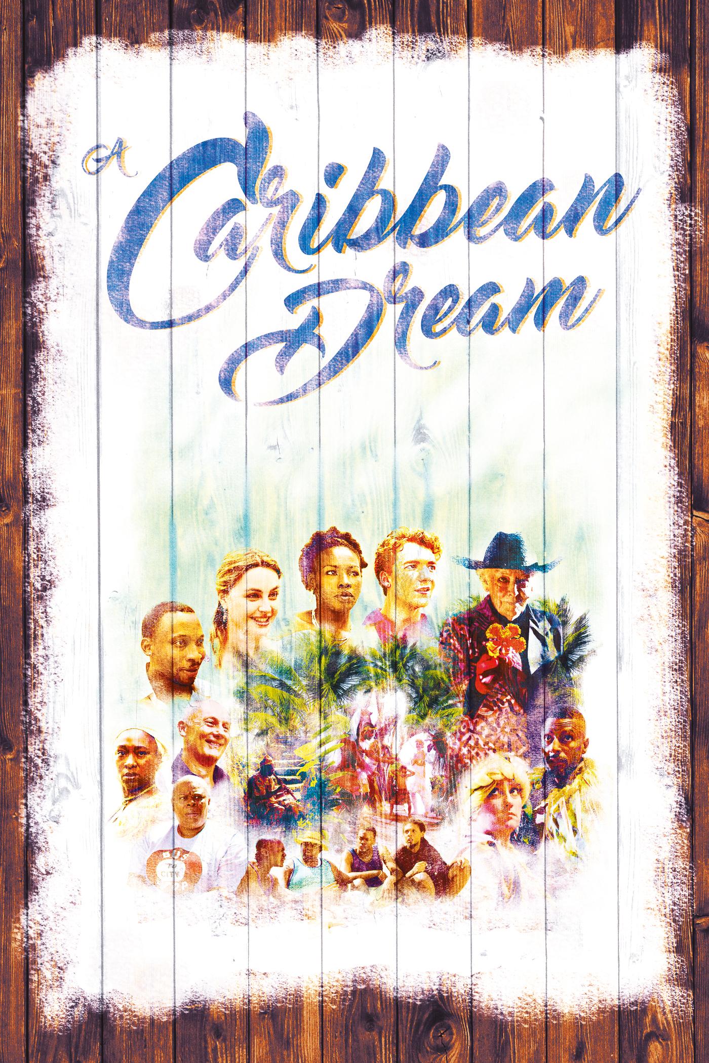 A Caribbean Dream (2017) - IMDb