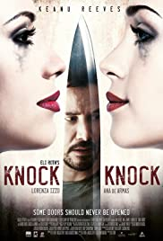 Knock Knock (2015) Poster - Movie Forum, Cast, Reviews