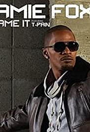Jamie Foxx Ft. T-Pain: Blame It Poster