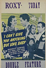 I Can't Give You Anything But Love, Baby Poster