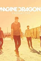 Primary image for Imagine Dragons: Radioactive