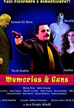 Memories & Guns