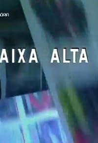 Primary photo for Caixa Alta