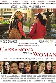Primary photo for Cassanova Was a Woman