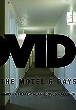 Covid-19: The Motel 6 Days