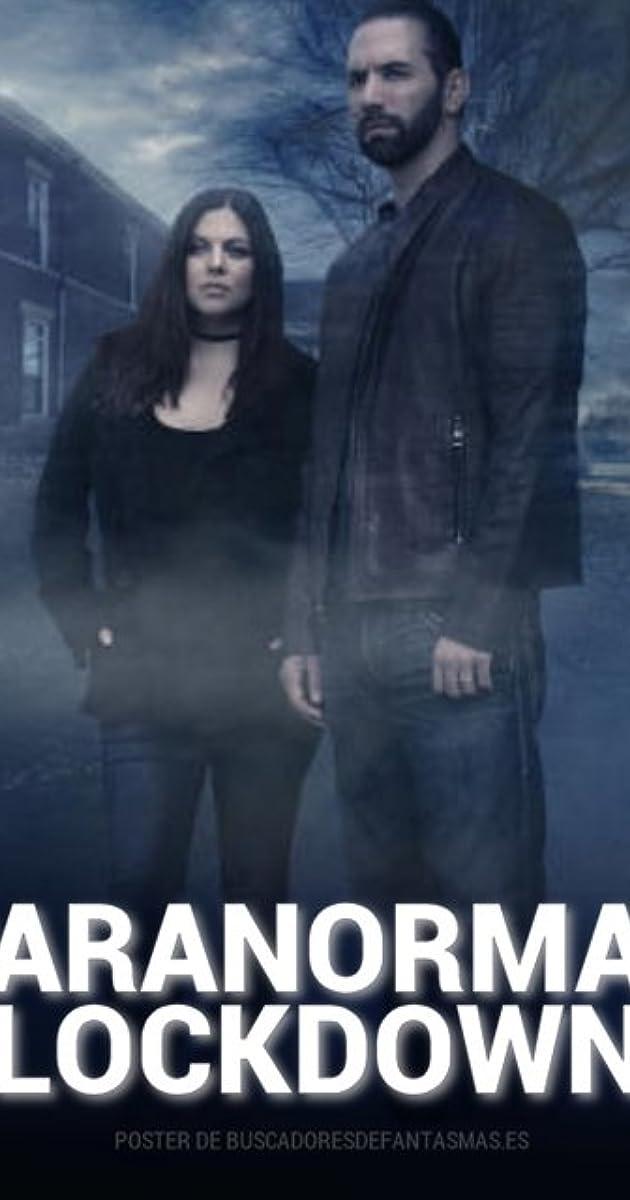 Paranormal Lockdown (TV Series 2016– ) - Paranormal Lockdown (TV