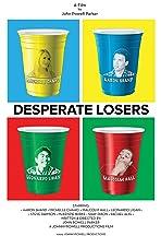 Desperate Losers